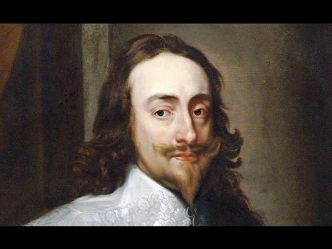King Charles I (1600-1649) - Pt 1/3
