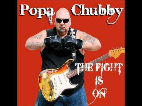 Popa Chubby - Long deep hard and wide