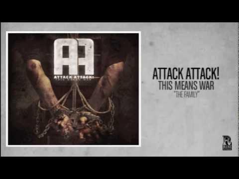 Attack Attack - The Family
