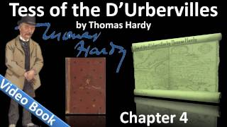 Chapter 04 - Tess of the d'Urbervilles by Thomas Hardy