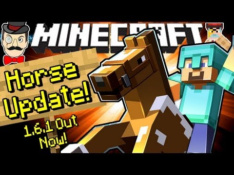 Minecraft 1.6.1 HORSE UPDATE Out Now! What's New?