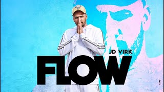 Flow Jd Virk Full Audio Latest Song 2019 Duffer Guys