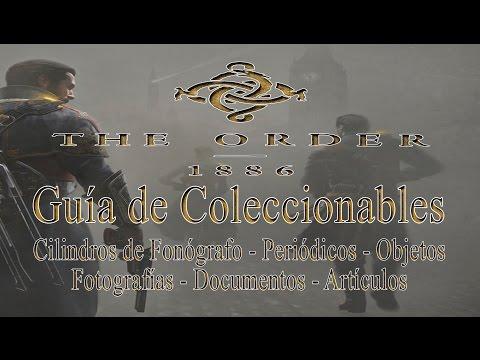 The Order: 1886 - Guía de coleccionables (Cilindros, Periódicos, Fotografías, Documentos, Objetos..)