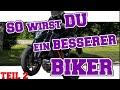 So wirst DU ein besserer Biker Teil 2 -Kurventechniken und Blickführung, Kurven richtig fahren