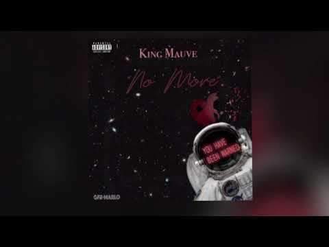 KingMauve-No More prodby Speaker Bangers