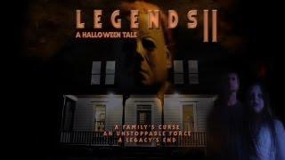 Legends 2 A Halloween Tale (Complete Halloween Fan Film)