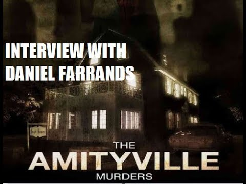 """""""The Amityville Murders"""" Interview With Writer/Director Daniel Farrands (1/31/19)"""