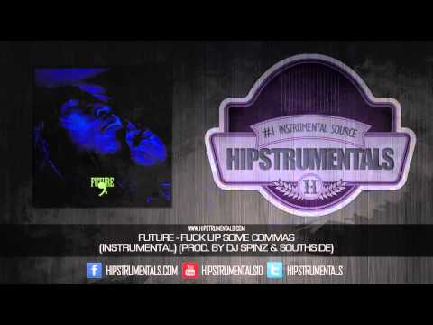 Future - Commas [Instrumental] (Prod. By DJ Spinz & Southside) + DOWNLOAD LINK