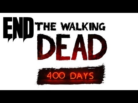 The Walking Dead 400 Days Ending Gameplay Walkthrough - Part 6!! (360/PS3/PC Gameplay)