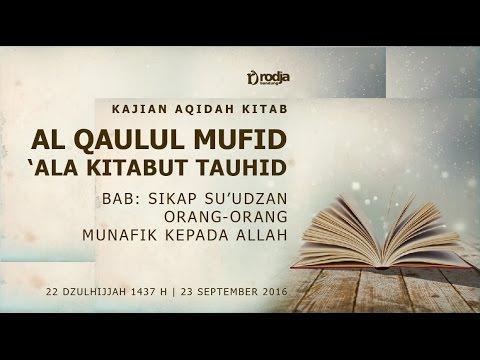 Ustadz Abu Haidar As Sundawy   Al Qaulul Mufid 'Ala Kitabut Tauhid