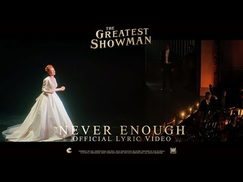 The Greatest Showman ['Never Enough' Music Audio in HD (1080p)]