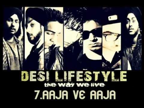 Desi Lifestyle - Aaja Ve Aaja (Audio) - Delusive - YouTube.FLV...