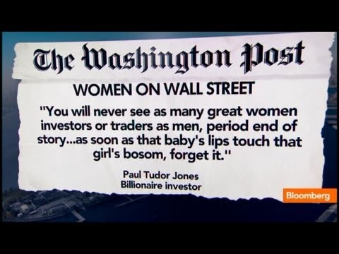 Paul Tudor Jones' Insult to Wall Street Women