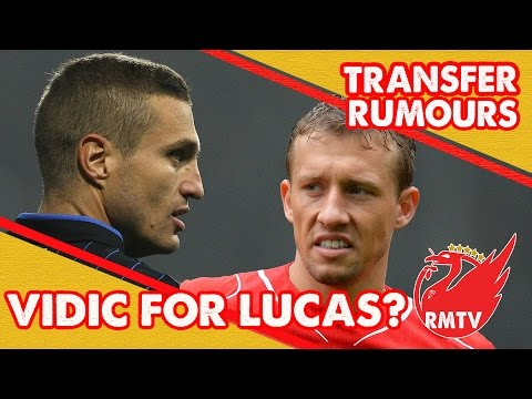 Has Nemanja Vidic been offered in swap deal for Lucas Leiva? | Transfer Rumour Update