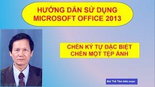 [8] Insert Symbols, Insert Picture  - Tin học văn phòng - Bui The Tam