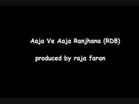 Aaja Ve Aaja Ranjana - RDB