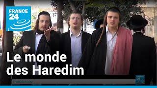 Vidéo: plongée dans le monde des Haredim, les ultras d'Israël