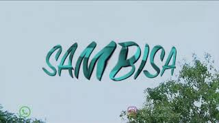 SAMBISA official video -ZAINAB 3SP -YAMU BABA -