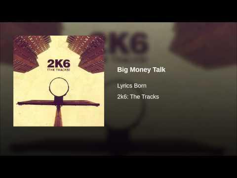 Big Money Talk