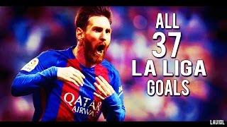 Lionel Messi - Pichichi ● All 37 La Liga Goals ● 2016-2017 ● With Commentary   HD