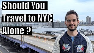 Top 10 Reasons to Travel to NYC Solo    Visit NYC Alone ?
