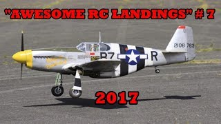"""AWESOME RC LANDINGS"" - WW2 FIGHTERS # 6 - 2017"