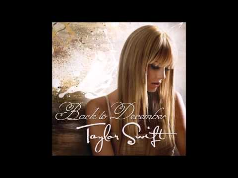 Taylor Swift - Back to December (Audio)