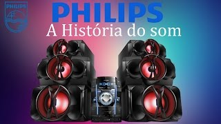 MINI SYSTEM PHILIPS,A história do som