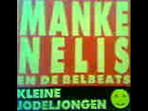 Kleine jodeljongen - Manke Nelis & the Belbeats
