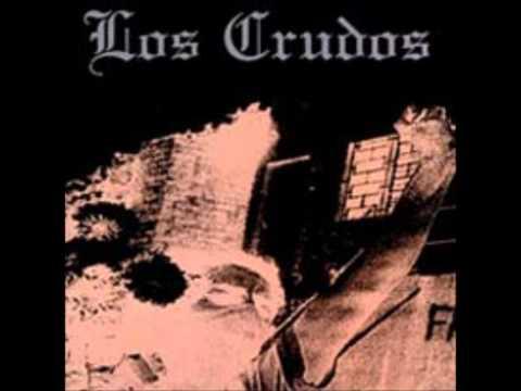 Los Crudos - Cipayos Traidores Y Vendidos