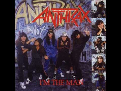 Anthrax-I'm the man