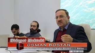 Osman Bostan - Sözler - Yirmi Altıncı Söz - Kader Risalesi - 1.Bölüm