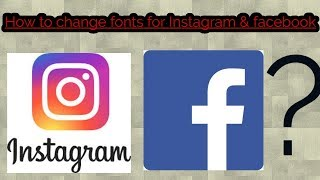 How to change fonts for Instagram and Facebook??