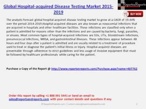 Global Hospital acquired Disease Testing Market 2015 2019