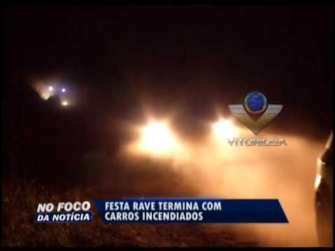Festa Rave termina com veículos incendiados em Uberlândia