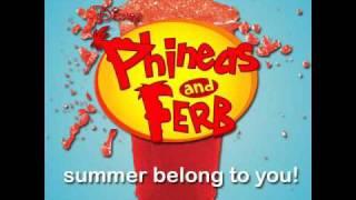 Watch Phineas & Ferb Summer Belongs To You! video