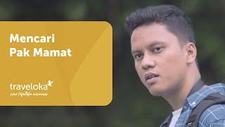 Arief Muhammad x Traveloka Eps 2: Mencari Pak Mamat
