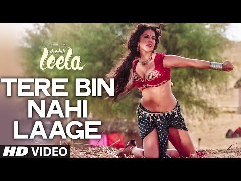 'tere Bin Nahi Laage' Full Video Song | Sunny Leone | Tulsi Kumar | Ek Paheli Leela video