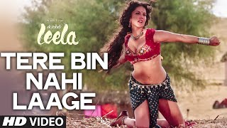 'Tere Bin Nahi Laage' FULL VIDEO SONG