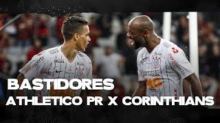 BASTIDORES - CORINTHIANS 2X0 ATHLETICO PR - BRASILEIRÃO 2019