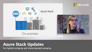 Azure Stack for hybrid compute and disconnected scenarios
