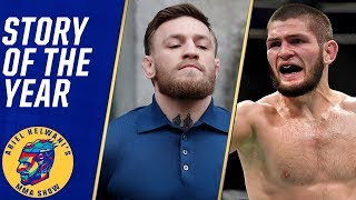 Conor McGregor vs. Khabib Nurmagomedov is the 2018 story of the year | Ariel Helwani's MMA Show