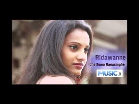 Chethana Ranasinghe - Ridawanne