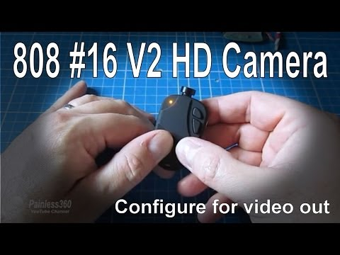 How to configure a keychain camera (808 #16 V2) to get video out for FPV