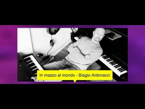 Biagio Antonacci - In mezzo al mondo ( Base Karaoke )
