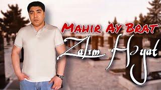 Mahir Ay Brat - Zalim Heyat 2021 ( Music )