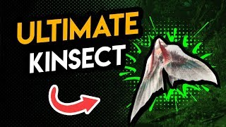 HOW TO MAKE AND USE THE ULTIMATE KINSECT | Monster Hunter World