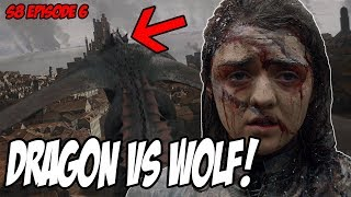 Dragon VS Wolf! Game Of Thrones Season 8 Episode 6 (Spoilers)