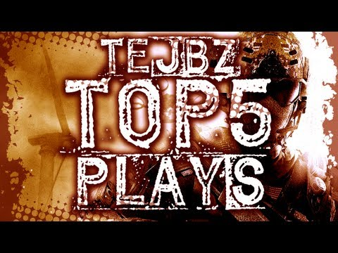 Tejbz Top 5 Plays - Ep 34 - Call of Duty Plays Series