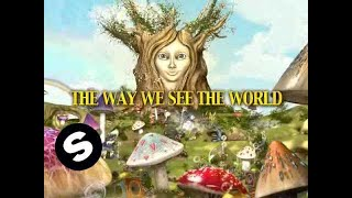 Afrojack, Dimitri Vegas, Like Mike And Nervo - The Way We See The World (Tomorrowland Anthem)